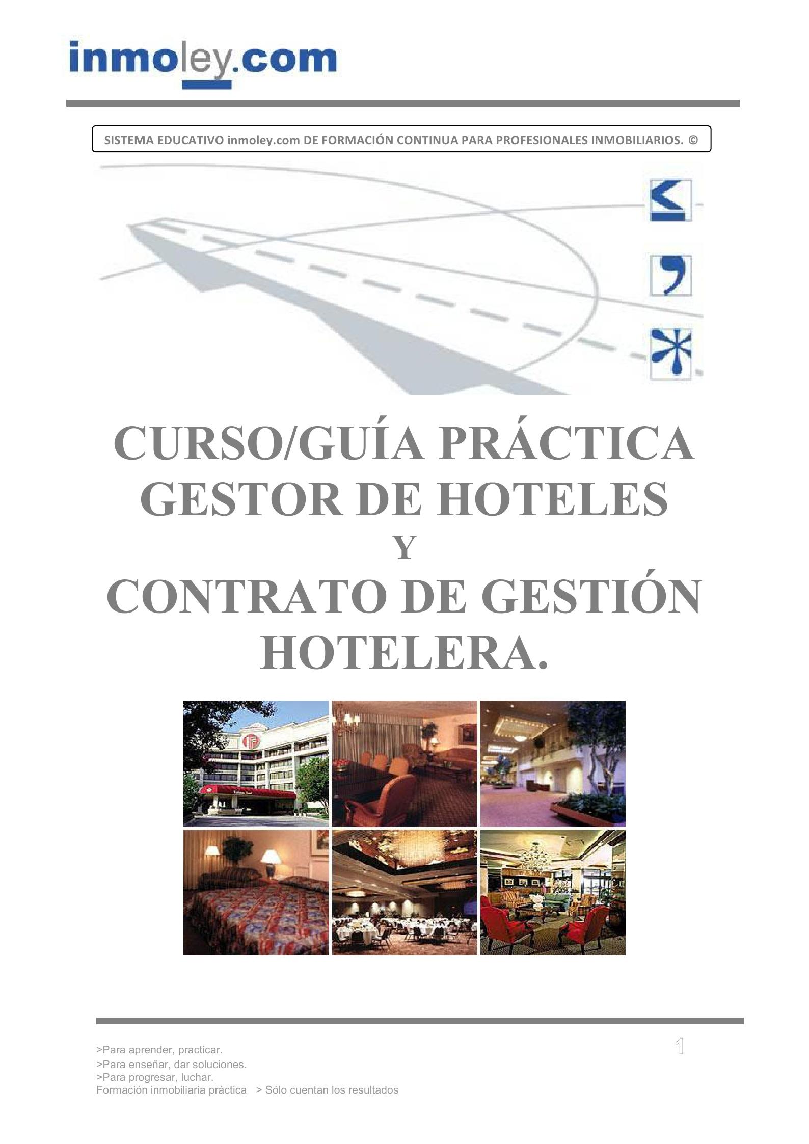 GESTOR DE HOTELES Y CONTRATO DE GESTIÓN HOTELERA.