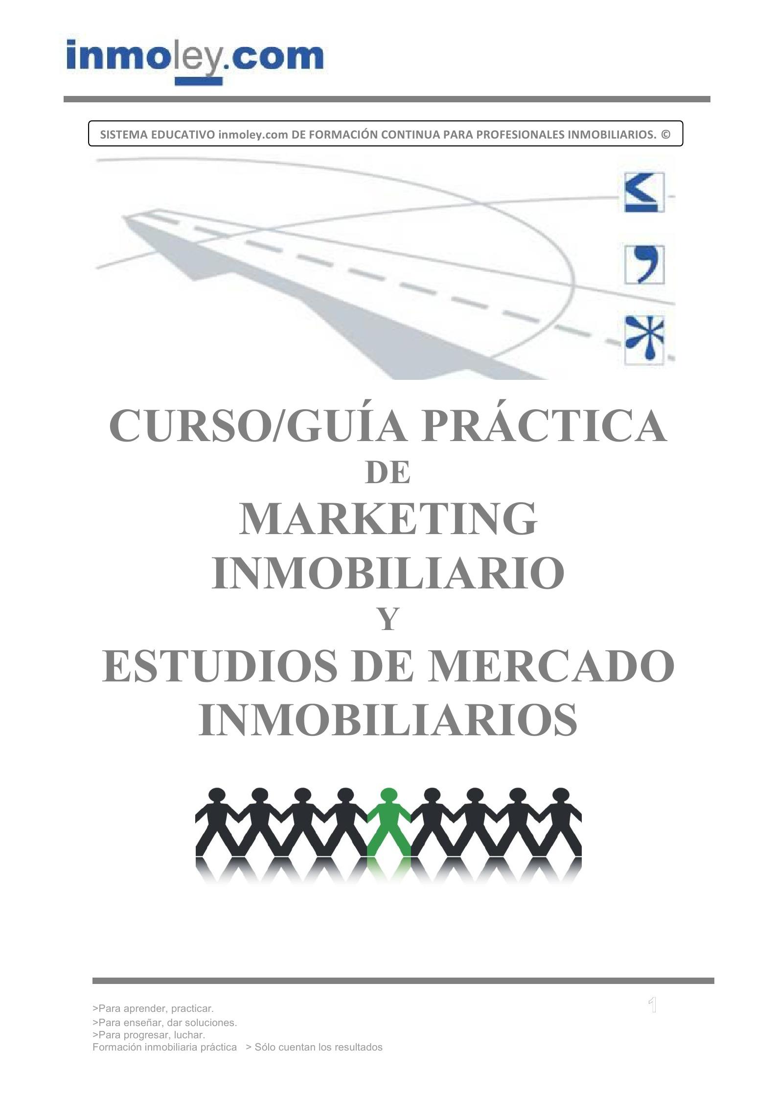 MARKETING INMOBILIARIO Y ESTUDIOS DE MERCADO INMOBILIARIO